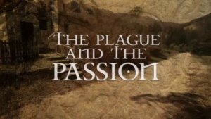 Oberammergau: Passion and Plague