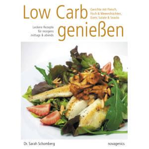 Low Carb genießen   Sarah Schomberg
