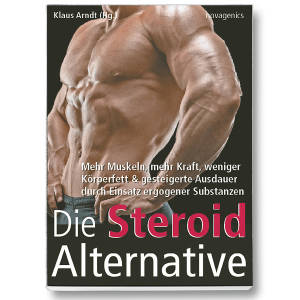 Die Steroid Alternative NEU !   Klaus Arndt