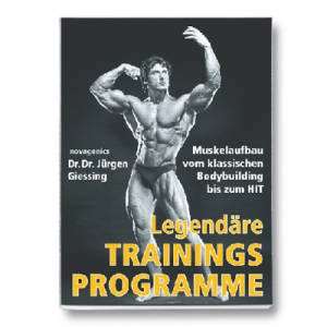 Legendäre Trainingsprogramme / Dr. Dr. Giessing