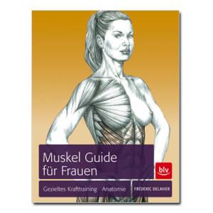Muskel Guide für Frauen / Frederic Delavier