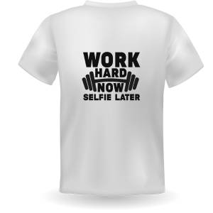 BC Work Hard Now T Shirt