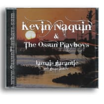 "Kevin Naquin & The Ossunn Playboys ""No Guarantee"""