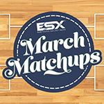 March Matchups NEWS