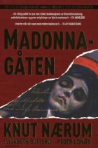Madonna-gåten ; Løsningen på Madonna-gåten : den sjokkerende sannheten bak bestselgeren