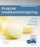 Praktisk medikamentregning