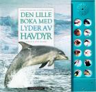 Den lille boka med lyder av havdyr