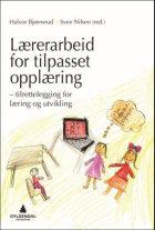 Lærerarbeid for tilpasset opplæring