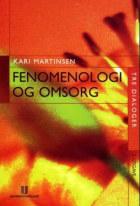 Fenomenologi og omsorg