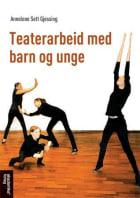 Teaterarbeid med barn og unge