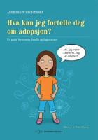 Hva kan jeg fortelle deg om adopsjon?