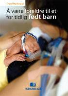 Å være foreldre til et for tidlig født barn