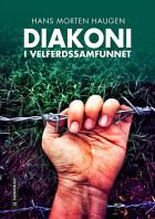 Diakoni i velferdssamfunnet