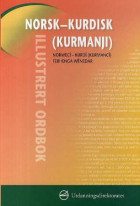Norsk-kurdisk (kurmanjî) illustrert ordbok = Norwecî-kurdî (kurmancî) ferhenga wênedar