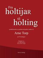 Fra holtijaR til holting