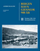 Bergen havn gjennom 900 år. Bd. II