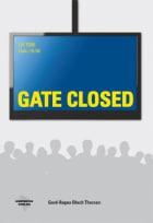 Gate closed