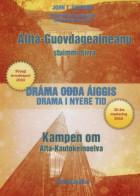 Álttá-Guovdageaineanu stuimmi birra = Kampen om Alta-Kautokeinoelva : drama i nyere tid : 30 års markering 2010