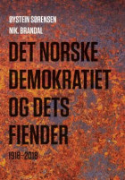 Det norske demokratiet og dets fiender