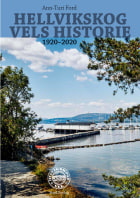 Hellvikskog vels historie 1920-2020