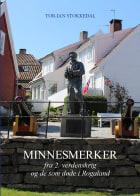 Minnesmerker fra 2. verdenskrig og de som døde i Rogaland