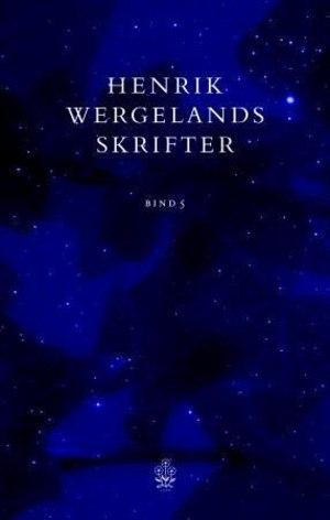Henrik Wergelands skrifter. Bd. 5