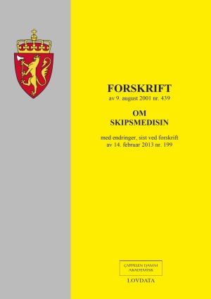 Forskrift om skipsmedisin av 9. august 2001 nr. 439