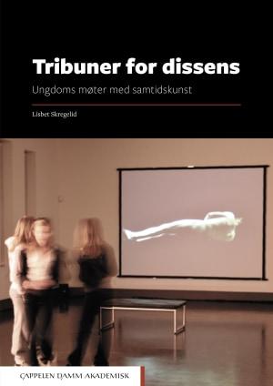 Tribuner for dissens