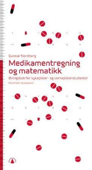 Medikamentregning og matematikk
