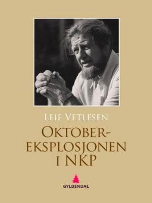 Oktober-eksplosjonen i NKP