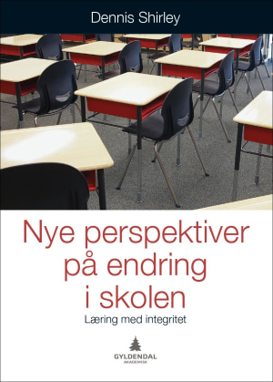 Nye perspektiver på endring i skolen