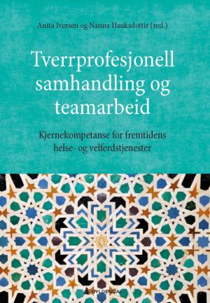Tverrprofesjonell samhandling og teamarbeid