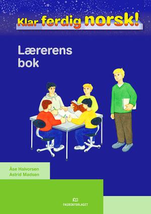 Klar, ferdig, norsk! Lærerens bok