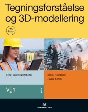 Arbeidsbok Tegningsforståelse, 3D-modeller og oppgaver