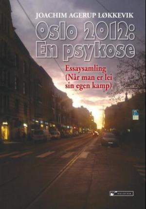 Oslo 2012: en psykose