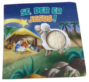Se, der er Jesus!
