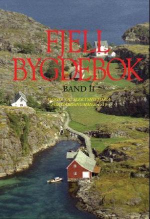 Fjell bygdebok. Bd. II