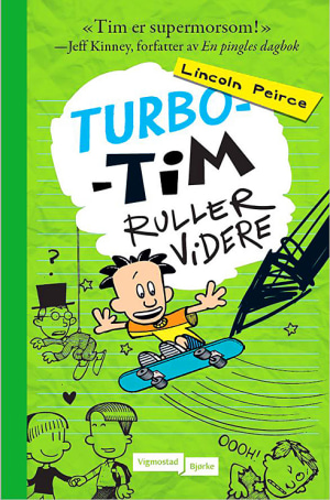 Turbo-Tim ruller videre