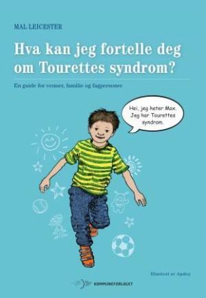 Hva kan jeg fortelle deg om Tourettes syndrom?