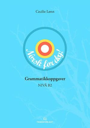 Norsk for deg: Grammatikkoppgaver