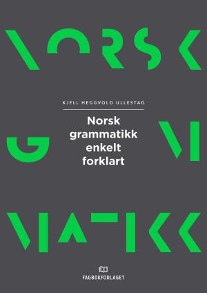 Norsk grammatikk enkelt forklart