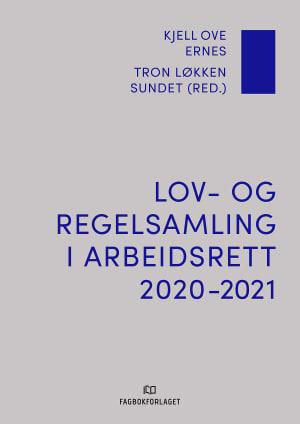 Lov- og regelsamling i arbeidsrett 2020-2021