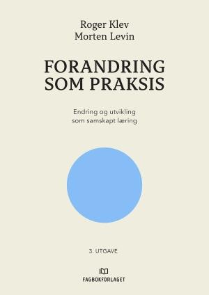 Forandring som praksis (e-bok)