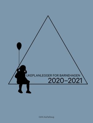 Ukeplanlegger for barnehagen. 2020-2021