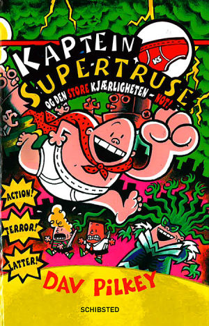 Kaptein Supertruse og den store kjærligheten - not!