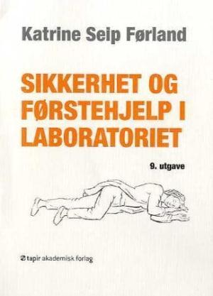 Sikkerhet og førstehjelp i laboratoriet