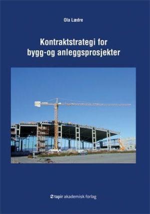 Kontraktstrategi for bygg- og anleggsprosjekter