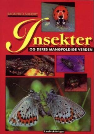 Insekter og deres mangfoldige verden