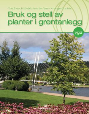 Bruk og stell av planter i grøntanlegg