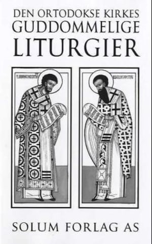 Den ortodokse kirkes guddommelige liturgier